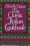 8 Best Cookbooks for Foodies: The Classic Italian Cookbook by Marcella Hazan