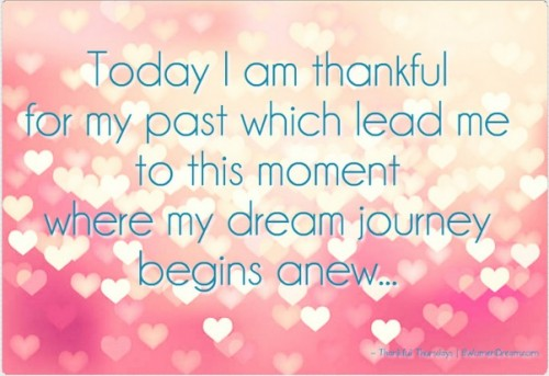16 Best Gratitude Quotes and Affirmations for Your Dream Journey - Thankful for past quote