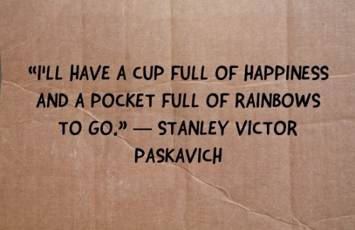 Finding Happiness During Times Of Major Change: I'll have a pocket full of happiness quote