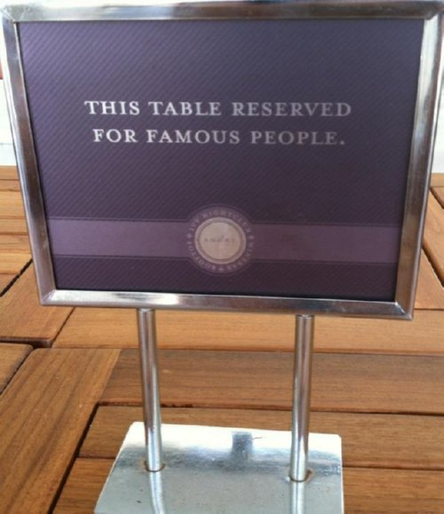 Culinary Dreams: Marinate Food Like Friendships - this table is reserved for famous people