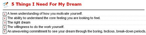 5 things you need to make your dream come true