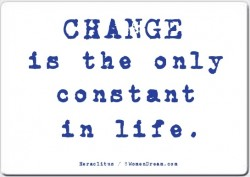 Change is the Only Constant when Daring to Dream Big