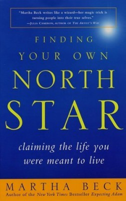 Best Books for Finding Your Life Purpose: Finding Your Own North Star: Claiming the Life You Were Meant to Live