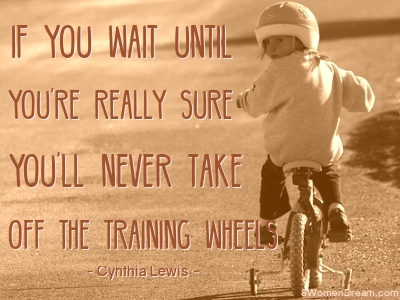 A First Step Toward a Big Dream Involved Training Wheels