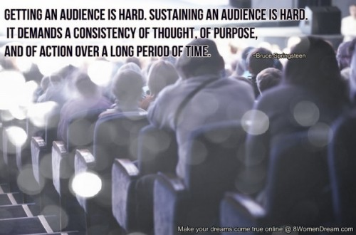 How Getting Attention Online is all About the Draw - Audience quote by Bruce Springsteen