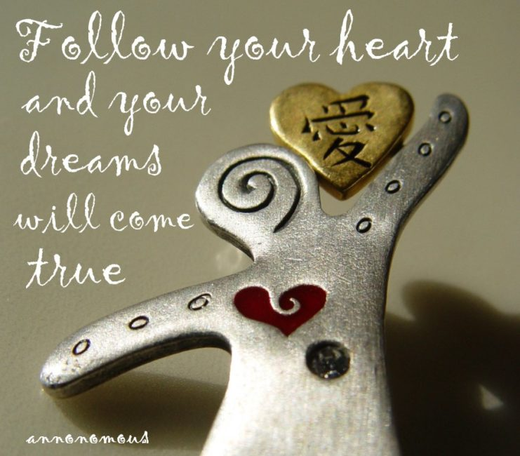 Dream Motivation Picture Quote: Follow Your Heart