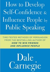 Best Motivational Speaker Books: How to Develop Self-Confidence and Influence People by Public Speaking
