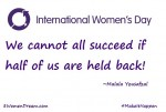 International Women's Day is Sunday – What Will You be Doing to Honor the Dreams of Women?