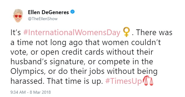 International Women's Day Tweets for Women Dreamers: TheEllenShow