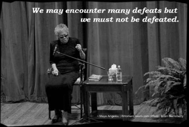 8 Dream Big Quotes by Maya Angelou: Maya-Angelou - We must not be defeated.
