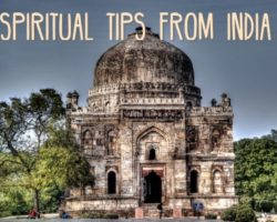 Spiritual Tips From India: Make Your Life Full of Miracles