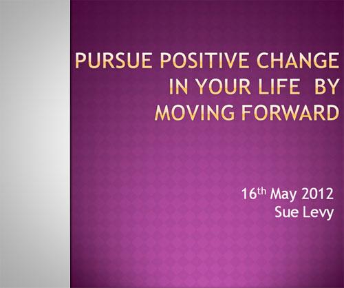 5 Steps to Pursue Positive Change: Presentation