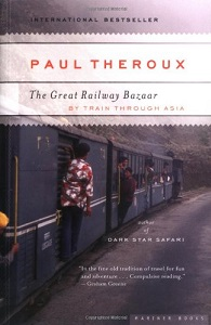 The 8 Greatest Travel Books of All Time: The Great Railway Bazaar