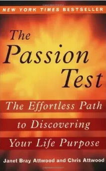 Best Books for Finding Your Life Purpose: The Passion Test: The Effortless Path to Discovering Your Life Purpose