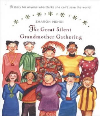 Stand with Women all Over the World on May 11: The Great Silent Grandmother Gathering: