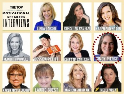 The Top Motivational Speaker Interviews: Cindy Pierce #7