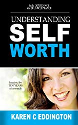 Understanding Self-Worth: Build Confidence and Self-Acceptance on Amazon