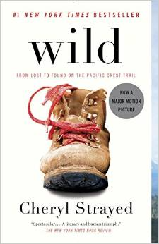 Wild From Lost to Found on the Pacific Crest Trail book