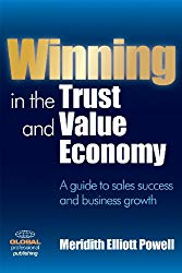 Winning in the Trust and Value Economy: A Guide to Sales Success and Business Growth book on Amazon