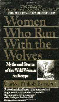 Best Books for Finding Your Life Purpose: Women Who Run with the Wolves