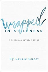 Wrapped In Stillness: A Personal Retreat Guide on Amazon