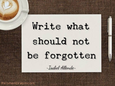 Write what should not be forgotten inspirational writing quote