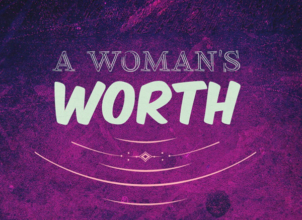 What is a Woman Worth? Take my 30 Day Challenge! A woman's worth logo