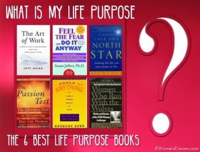 6 Best Find Your Passion and Purpose Books for Creating a Life You'll Love