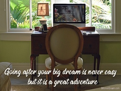 Going after your big dream quote