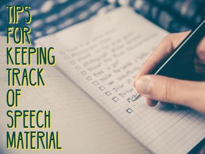 Motivational Speaker Tips For Keeping Track of Speech Material