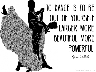 Dance to Relieve Stress to Focus on Your Big Dream - Dance Quote