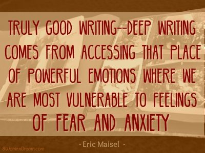 Deep Writing Quote by Eric Maisel