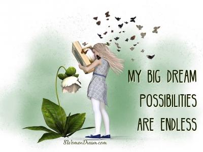 Dream Big Success Affirmations Big Dream Possibilities Quote