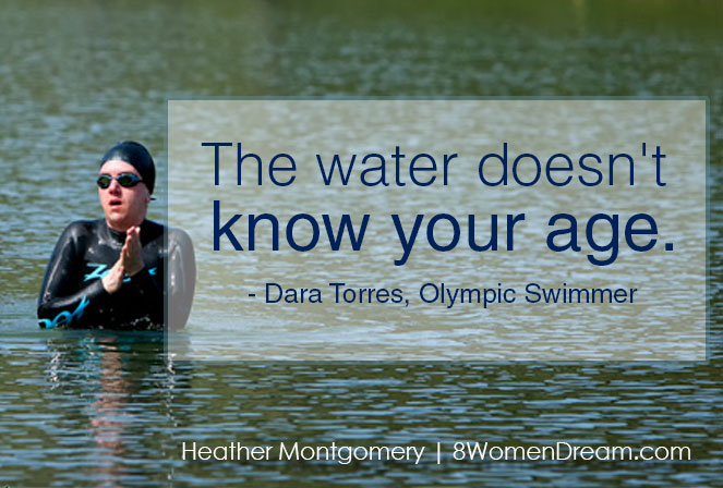 Image Quote for Dream Big at Any Age: Fitness Inspiration from Dara Torres