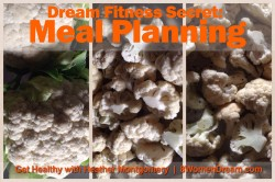 Meal Planning Is Your Secret to Dream Fitness