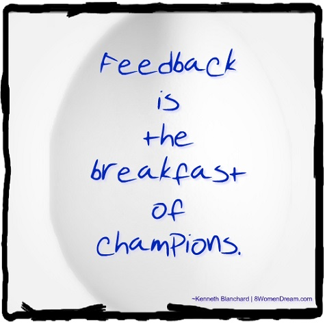 Feeling Stuck: Feedback is the breakfast of champions