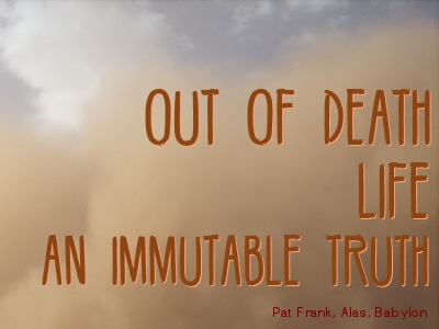 When Financial Dreams Turn to Dust Quote by Pat Frank, Alas, Babylon
