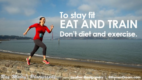 Stay fit, do not diet