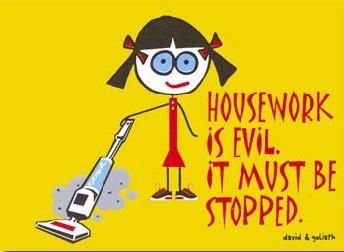 Housework is evil