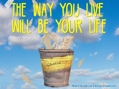 How to Make a Bucket List: Bucket list Quote