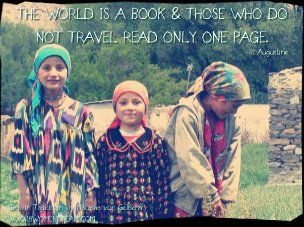 The 8 Most Inspiring Quotes About Travel - St Augustine quotes with girls in Tajikistan