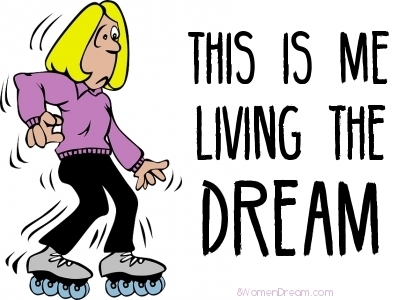 Funny dream quotes about going after your dreams