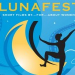 Lunafest Beautifully Illuminates Women's Movie Dreams