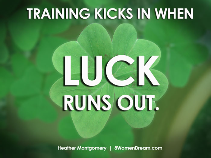 Motivational fitness photo quotes - training kicks in when luck runs out