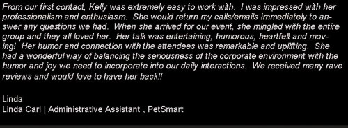 How Motivational Speakers Get Great Testimonials: Motivational speaker testimonial from PetSmart about Kelly Swanson