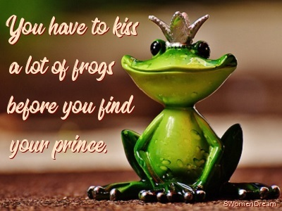Living the Writer's Dream Life: A 1st Date in 35-Years and kissing toads quote