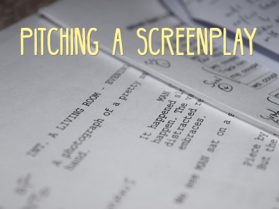 How I Made my Dream Come True Pitching a Screenplay