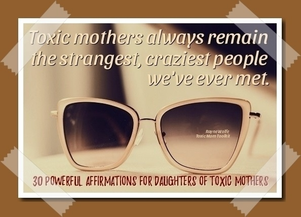 30 Healing Affirmations for Daughters of Toxic Mothers - 8 Women Dream