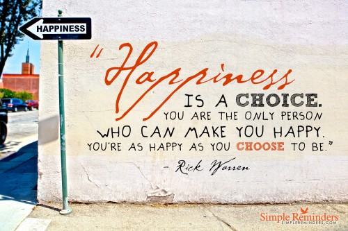 Finding Happiness No Matter What Happens - Rick Warren Quote on Happiness by Simple Reminders