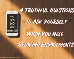 4 Simple Truths Why You Can't Get Speaking Engagements